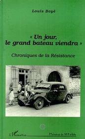 Un Jour Le Grand Bateau Viendra - Intérieur - Format classique