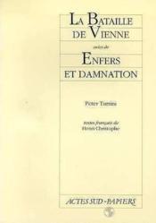 La bataille de Vienne ; enfers et damnation - Couverture - Format classique