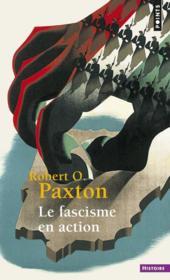Le fascisme en action - Couverture - Format classique