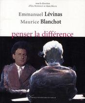 Emmanuel Lévinas, Maurice Blanchot : penser la différence - Intérieur - Format classique