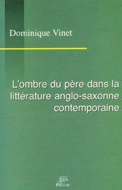 L Ombre Du Pere Dans La Litterature Anglo-Saxonne Contemporaine - Intérieur - Format classique