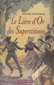 Le livre d'or des superstitions - Intérieur - Format classique
