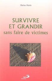Survivre et grandir sans faire de victimes - Intérieur - Format classique