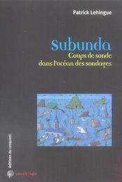 Subunda ; Coups De Sonde Dans L'Ocean Des Sondages - Intérieur - Format classique