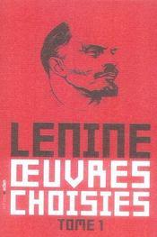Oeuvres choisies t.1 ; l'état et la révolution, renégat kautsky, trois sources constitutives du marxisme - Intérieur - Format classique