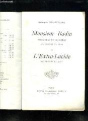 Monsieur Badin Scene De La Vie De Bureau. Saynete En Un Acte Et L Extra Lucide Saynet En Un Accte. - Couverture - Format classique
