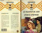 Le Talisman De Jade Suivi De Un Reve Ephemere - Couverture - Format classique