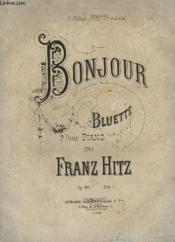 Bonjour - Bluette Pour Piano. - Couverture - Format classique