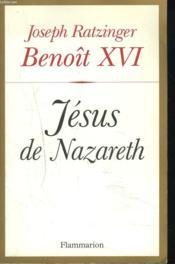 Jesus de nazareth – Benoit