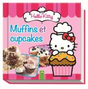 Vente livre :  Hellokitty ; muffins et cupcakes  - Collectif