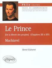 Le Prince (De La Liberte Des Peuples) (Chapitres Xii A Xiv) Machiavel - Intérieur - Format classique