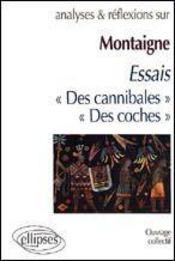 Montaigne Essais Des Cannibales Des Coches (I-31 Iii-6) - Intérieur - Format classique