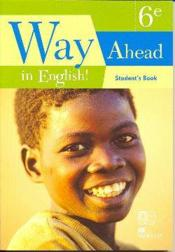 Way ahead in english ! 6eme student's book cameroun - Couverture - Format classique