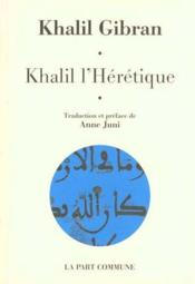 Khalil L'Heretique - Couverture - Format classique