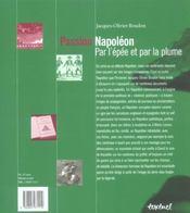 Passion Napoléon ; par l'épée et par la plume - 4ème de couverture - Format classique