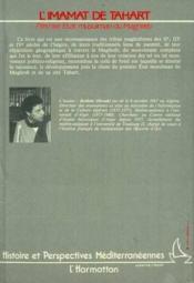 L'imamat de Tahart ; premier Etat musulman du Maghreb - 4ème de couverture - Format classique