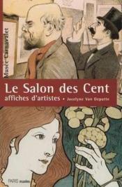 Le salon des cent : 1894-1900 - affiches d'artistes - Couverture - Format classique