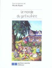 Le Monde Du Prescolaire - Couverture - Format classique