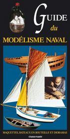Guide Du Modelisme Naval - Intérieur - Format classique