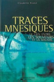 Traces Mnesiques. Souvenir Maladie - Couverture - Format classique