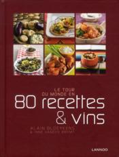 Le tour du monde en 80 recettes & vins - Couverture - Format classique