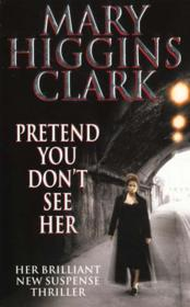 Vente  Pretend you don't see her  - Mary Higgins Clark