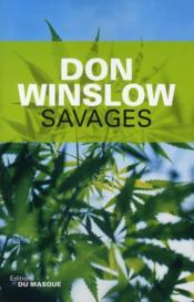 Vente  Savages  - Don Winslow