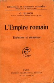 L'Empire Romain. Evolution Et Decadence. Collection : Bibliotheque De Philosophie Scientifique. - Couverture - Format classique