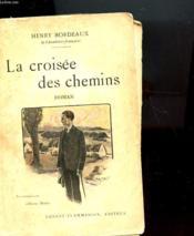 La Croisee Des Chemins - Couverture - Format classique