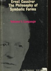 The Philosophy Of Symbolic Forms - Volume One : Language - Couverture - Format classique