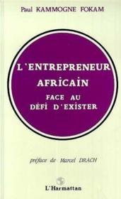 Entrepreneur Africain Face Au Defi D'Exister - Couverture - Format classique