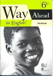 Way ahead in english ! 6eme workbook cameroun - Couverture - Format classique