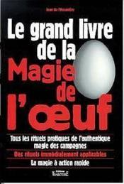 Grand Livre De La Magie De L'Oeuf - Couverture - Format classique