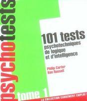 101 tests psychotechniques, de logique et d'intelligence t.1 - Intérieur - Format classique