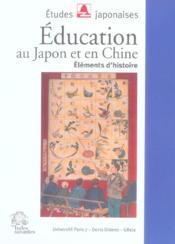 Education Au Japon Et En Chine. Elements D'Histoire - Couverture - Format classique