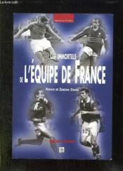 Les immortels de l'équipe de France - Couverture - Format classique