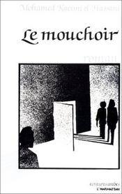 Le mouchoir - Intérieur - Format classique
