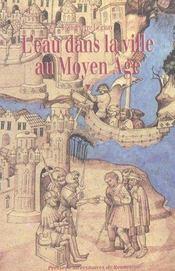 Eau Dans La Ville Au Moyen Age - Intérieur - Format classique