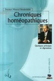 Chroniques homéopathiques ; quelques principes et digressions - Intérieur - Format classique