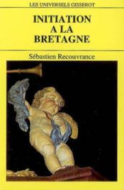 Initiation A La Bretagne - Couverture - Format classique