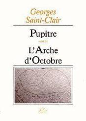 Pupitre... et l'arche d'octobre - Couverture - Format classique
