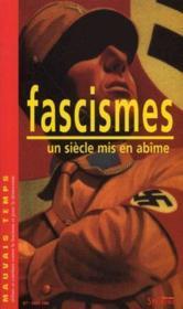 Fascisme, un siècle mis en abîme - Couverture - Format classique