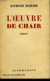 L'Oeuvre De Chair. - Couverture - Format classique