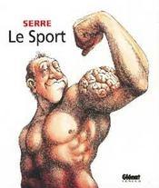 Serre t.21 ; le sport - Intérieur - Format classique
