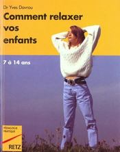 Comment relaxer vos enfants - Intérieur - Format classique