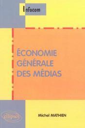 Economie Generale Des Medias - Intérieur - Format classique