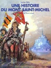 Une Histoire Du Mont-Saint-Michel - Intérieur - Format classique
