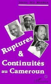 Ruptures & continuités au Cameroun - Couverture - Format classique