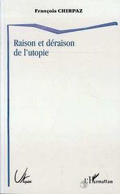 Raison et déraison de l'utopie - Intérieur - Format classique