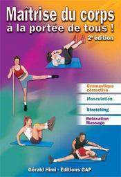 Maîtrise du corps a la portée de tous (2e édition) - Intérieur - Format classique